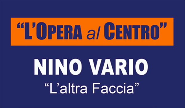 Nino Vario espone al Vittorio Emanuele