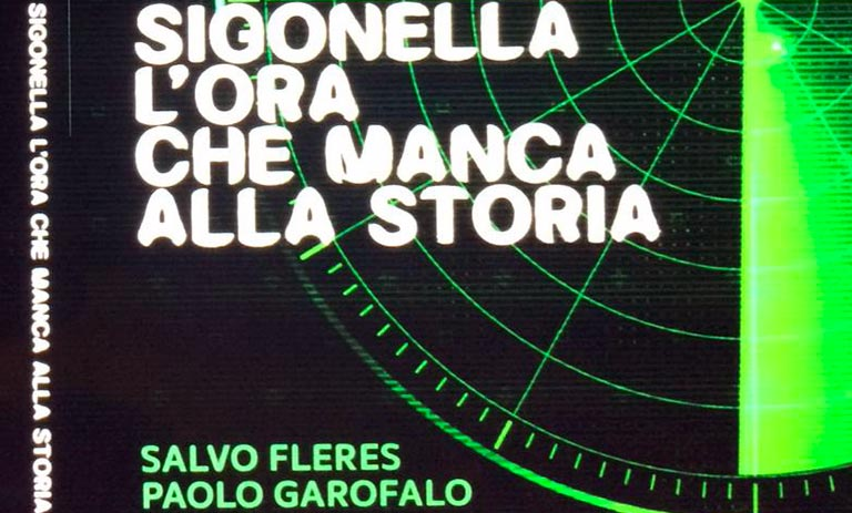 La notte di Sigonella narrata da Fleres e Garofalo