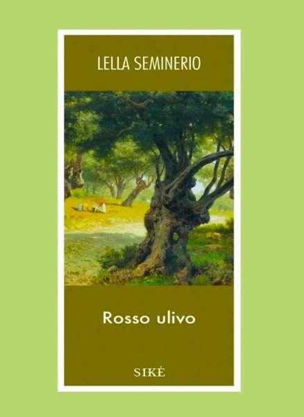 Rosso Ulivo, ultimo romanzo della Seminerio - intervista
