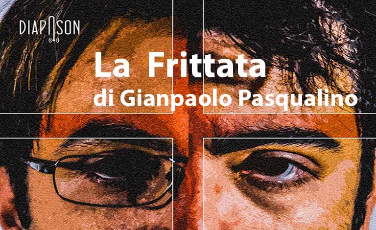 """Pasqualino con """"La Frittata"""" al V.E. di Messina"""